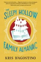 The Sleepy Hollow Family Almanac ebook by Kris D'Agostino