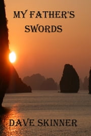 My Father's Swords ebook by Dave Skinner