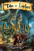 Lost City ebook by Jeffrey M. Poole