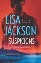 Suspicions - An Anthology ebook by Lisa Jackson