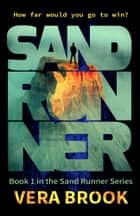 Sand Runner ebook by Vera Brook