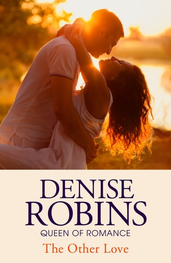 The Other Love ebook by Denise Robins