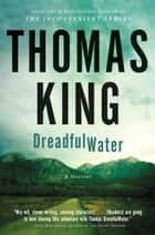 DreadfulWater ebook by Thomas King