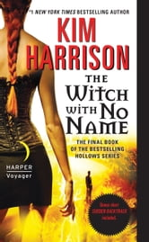The Witch with No Name ebook by Kim Harrison