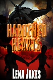 Hardened Hearts ebook by Lena Jakes