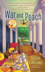 War and Peach ebook by Susan Furlong