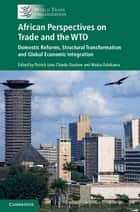 African Perspectives on Trade and the WTO ebook by Patrick Low,Chiedu Osakwe,Maika Oshikawa