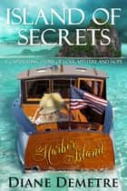 Island of Secrets ebook by Diane Demetre