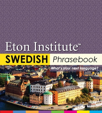 Swedish Phrasebook ebook by Eton Institute