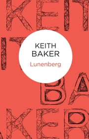 Lunenberg ebook by Keith Baker