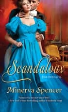 Scandalous ebook by Minerva Spencer