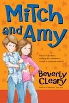 Mitch and Amy ebook by Beverly Cleary, Tracy Dockray