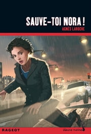 Sauve-toi Nora ebook by Agnès Laroche