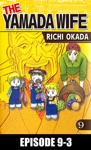 THE YAMADA WIFE - Episode 9-3 eBook by Richi Okada