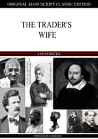 The Trader's Wife ebook by Louis Becke