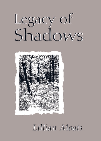 Legacy of Shadows ebook by Lillian Moats