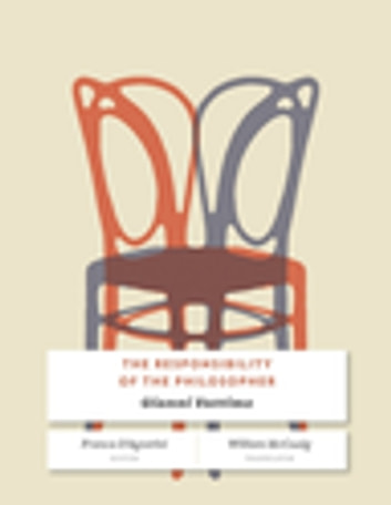 The Responsibility of the Philosopher ebook by Gianni Vattimo