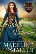 Kinsey's Defiance ebook by