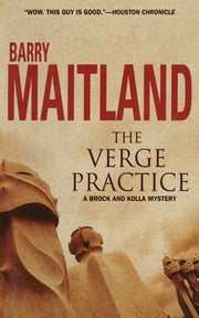 The Verge Practice - A Brock and Kolla Mystery ebook by Barry Maitland