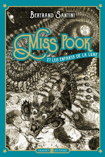 Miss Pook et les enfants de la lune ebook by Bertrand Santini