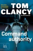 Command authority ebook by Tom Clancy