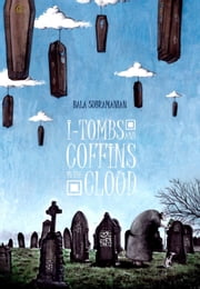 I-Tombs & Coffins In the Cloud ebook by Bala Subramanian
