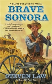 Brave Sonora ebook by Steven Law