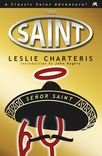 Señor Saint ebook by Leslie Charteris