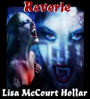 Reverie ebook by Lisa McCourt Hollar