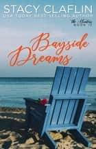 Bayside Dreams - The Hunters, #12 ebook by Stacy Claflin