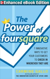Power of foursquare (ENHANCED EBOOK) ebook by Carmine Gallo
