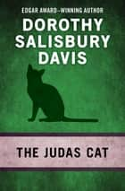 The Judas Cat ebook by Dorothy Salisbury Davis