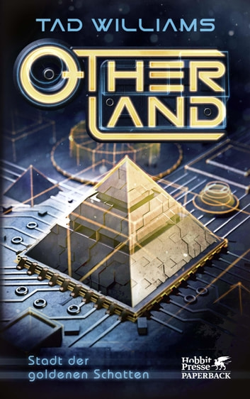 Otherland Teil 1 / Stadt der goldenen Schatten ebook by Tad Williams