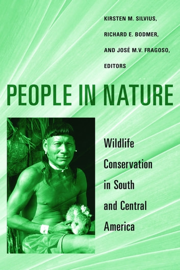 People in Nature - Wildlife Conservation in South and Central America ebook by