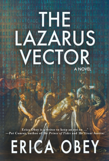 The Lazarus Vector - A Novel ebook by Erica Obey