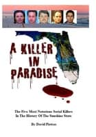 A Killer in Paradise ebook by David Pietras