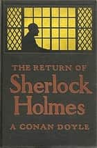 The Return of Sherlock Holmes ebook by Arthur Conan Doyle