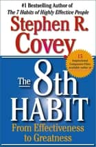 The 8th Habit ebook by Stephen R. Covey
