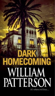 Dark Homecoming ebook by William Patterson