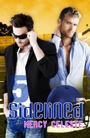 Sidelined ebook by Mercy Celeste
