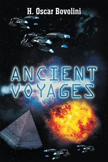Ancient Voyages ebook by H. Oscar Bovolini