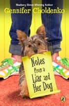 Notes from a Liar and Her Dog ebook by Gennifer Choldenko