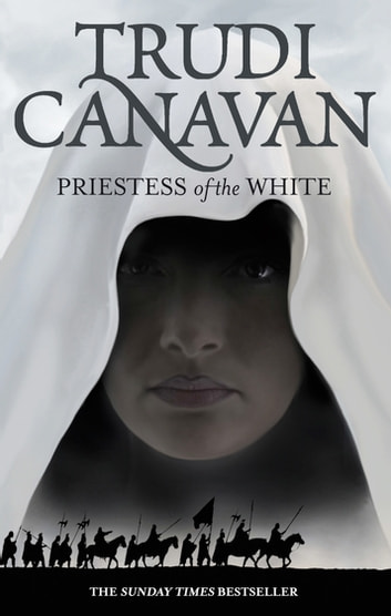 Priestess Of The White - Book 1 of the Age of the Five ebook by Trudi Canavan