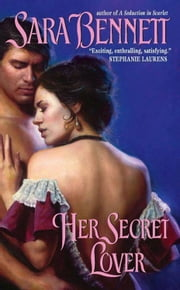 Her Secret Lover ebook by Sara Bennett