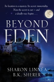 Beyond Eden ebook by Sharon Linnea,B.K. Sherer