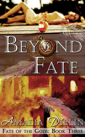 Beyond Fate - Fate of the Gods, #3 ebook by Amalia Dillin