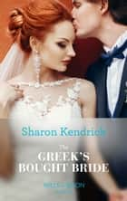 The Greek's Bought Bride (Mills & Boon Modern) (Conveniently Wed!, Book 8) ekitaplar by Sharon Kendrick