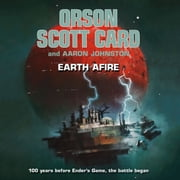 Earth Afire audiobook by Orson Scott Card, Aaron Johnston