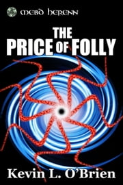 The Price of Folly ebook by Kevin L. O'Brien