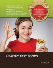 Healthy Fast Foods ebook by Kim Etingoff